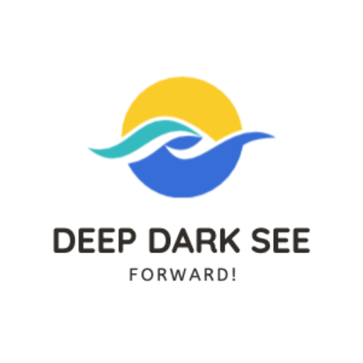 The Deep Dark See